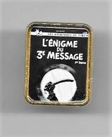 PINS BD TINTIN L'ENIGME DU 3ème MESSAGE / 33NAT - Comics