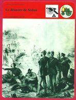 Le Désastre De Sedan , Guerre Franco-prussienne De 1870 Second Empire Napoléon III Mac Mahon - Histoire