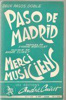 Partitions Editions André Cuiret De 1965 Passo De Madrid Et Merci Mucisiens - Scores & Partitions