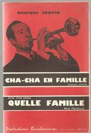Partitions Productions Bourbonnaises De 1966 CHA-CHA EN FAMILLE Georges Jouvin Et Quelle Famille Rico Truxillo - Scores & Partitions
