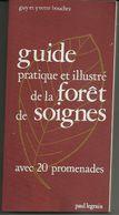 Bouchez Guy Et Yvette : Guide Pratique Et Illustré De La Forêt De Soignes - Culture