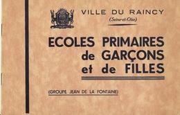 """Le RAINCY ( 93-Seine -Saint-Denis )  Ecoles Primaires De Garçons Et De Filles  """" Groupe Jean De La Fontaine """" - Documents Historiques"""