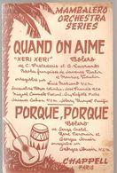 Partitions Editions CHAPPELL De 1959 Quand On Aime Et Porque, Porque - Scores & Partitions