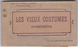 LES VIEUX COSTUMES PYRENEENS 12 CARTES - France