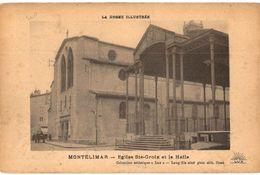 CPA N°19421 - MONTELIMAR - EGLISE SAINTE CROIX ET LA HALLE - Montelimar