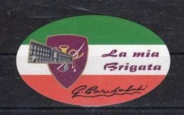 -La Mia Brigata  .... G. Garibaldi  - - Stickers