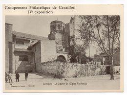 IV ème Exposition Du Groupement De Cavaillon-84  Avec  Reproduction  De Carte Postale De Cavaillon - Bourses & Salons De Collections