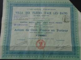 AIX LES BAINS / 1902 / VILLA DES FLEURS D'AIX LES BAINS / ACTION DE 100 FRS / LOT DE 2 TITRES / COIN DROIT HAUT COUPE - Shareholdings