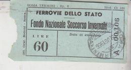 Biglietto Ferrovie Dello Stato Fondo Nazionale Soccorso Invernale Lire 60 - Europa