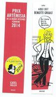 "MARQUE PAGES  "" PRIX ARTEMISIA DE LA BD FÉMININE 2014 "" RECTO/VERSO  ( éditions GRASSET) - Bookmarks"