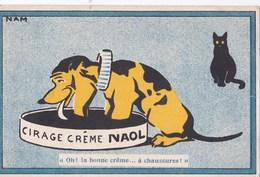 CPA Publicitaire : Illustrateur Nam  Pour Cirage Crème NAOL  Chien  Chat Noir     TBE   Rare - Autres Illustrateurs