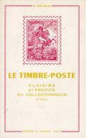 Guide - Le Timbre Poste - Plaisirs Et Profits Du Collectionneur -C. Deloste -éditions Thiaude - 160 Pages - Manuali