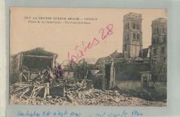 CPA  55  MILITARIA  LA GUERRE 1914-18 VERDUN  Place De La Cathédrale     FEVR 2018 483 - Verdun