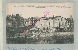 CPA  55    MILITARIA LA GUERRE 1914-18-19   BOMBARDEMENT  DE VERDUN  Maisons En Ruines   FEVR 2018 489 - Verdun