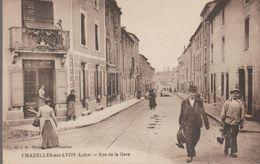 Chazelles Sur Lyon- Rue De La Gare - Autres Communes