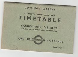1943 BARNET & DISTRICT COMPLETE ROAD & RAIL TIMETABLE Incl. LNER Bus Railway Train Trolleybus , By Cowling's , England - Europe