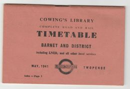 1941 BARNET & DISTRICT COMPLETE ROAD & RAIL TIMETABLE Incl. LNER Bus Railway Train Trolleybus , By Cowling's , England - Europe