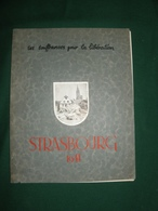 STRASBOURG 1944 , SES SOUFFRANCES POUR LA LIBERATION - Libri, Riviste & Cataloghi
