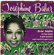 JOSEPHINE BAKER  - 45 T - J'ai Deux Amours - La Petite Tonkinoise - Dis Moi Joséphine - Voulez Vous De La Canne à Sucre - Collector's Editions