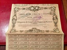 Cie  Du  CHEMIN  De FER  D' ORLÉANS   à    CHALONS    ---------Obligation  De  500 Frs - Railway & Tramway