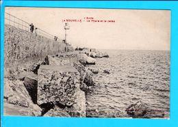 Cpa Cartes Postales Ancienne   - La Nouvelle Le Phare Et La Jetee - Port La Nouvelle