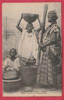 Sénégal - Pileuse De Couscous -1910 ( Voir Verso ) - Soudan