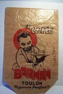 TOULON    -     CAFES   BARMAN   - TOULON - Toujours  Parfait  !!! - Advertising