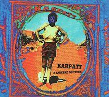 KARPATT - A L'ombre Du Ficus - CD - LATINO ACOUSTIQUE - Rock