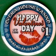 $1 Casino Chip. Opera House, N. Las Vegas, NV. Valentine's Day. K78. - Casino