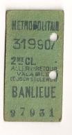 ANCIEN TICKET DE METRO BANLIEUE   ALLER ET RETOUR   VALABLE POUR CE JOUR SEULEMENT CPA1445 - Europe