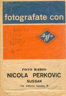 Very Old Uloznica Za Forografije Nicola Perkovic Susak Via Vittorio VenetoF Fiume  Rijeka  Reclama Advertisiment Carnaro - Advertising