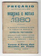 Catalog * Catalogo * Portugal * Preçário Moedas E Notas 1980 - Books & Software
