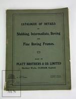 1920's Platt Brothers & Co. Catalogue Of Details -Slubbing, Intermediate, Roving - Old Books