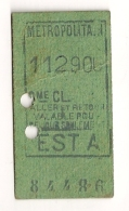 ANCIEN TICKET DE METRO EST A  ALLER ET RETOUR    VALABLE  POUR CE JOUR SEULEMENT CPA1449 - Europe