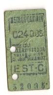 ANCIEN TICKET DE METRO EST.C   ALLER ET RETOUR     VALABLE  POUR CE JOUR SEULEMENT CPA1449 - Europe