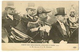 Visite Des Souverains Anglais à PARIS 1914 - ( Le Roi Georges V Et Poincaré ) - France