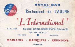 "Hôtel Bar Restaurant De L'Aullne ""L'International"" RN 157  5300 SAINT BERTHEVIN LES LAVAL - Visiting Cards"
