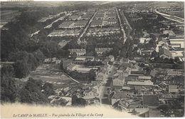 Le Camp De Mailly - Vue Générale Du Village Et Du Camp - Mailly-le-Camp