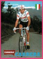 Cycliste - Cyclisme - PASTORELLI ETTORE - Italie - CARRERA - Sponsor - Pub - Cyclisme