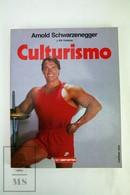Arnold Schwarzenegger & Bill Dobbins - Bodybuilding - Spanish Edition - Sports