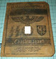 WW2 German, Nazi,33. SS Waffen Grenadier Division Charlemagne   ID, Document Ausweis, Not Original (?) - 1939-45