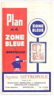 FRANCE/ANCIEN PLAN TRYPTICLE  DE ZONE BLEUE(1965)DE LA VILLLE DE MONTPELLIER/   NOM REUSES PUBLICITES AURECTO ET VERSO - Europe