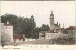 Carte Postale Ancienne De ETAIN-Pont Sur L'Ornes-vue Sur L'église - Etain