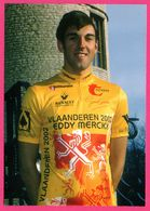 Cycliste - Cyclisme - CEDRIC VAN LOMMEL - Eddy Merckx - Sponsors - Pub - Ciclismo