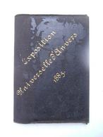 ETUI Met Inhoud  EXPOSITION UNIVERSELLE D' ANVERS 1885 - Tickets D'entrée