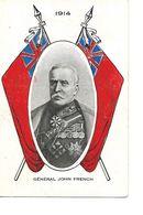 CPA /  GENERAL JOHN FRENCH / 1914 / Maréchal Britannique : 1èr Comte D'Yprès - Hommes Politiques & Militaires