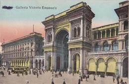 MILANO - GALERIA VITTORIO EMANUELE  VG   AUTENTICA 100% - Milano