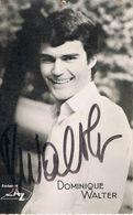 WALTER DOMINIQUE - Autographe - Photo Michel LAGUENS - Autographs