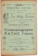 Pub Reclame - Ciné Cinema Bioscoop - Théatre Pathé Antwerpen - Programma - Publicité Cinématographique