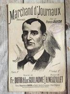 Partition Musicale Marchand D' Journaux Francis Dufor - Scores & Partitions
